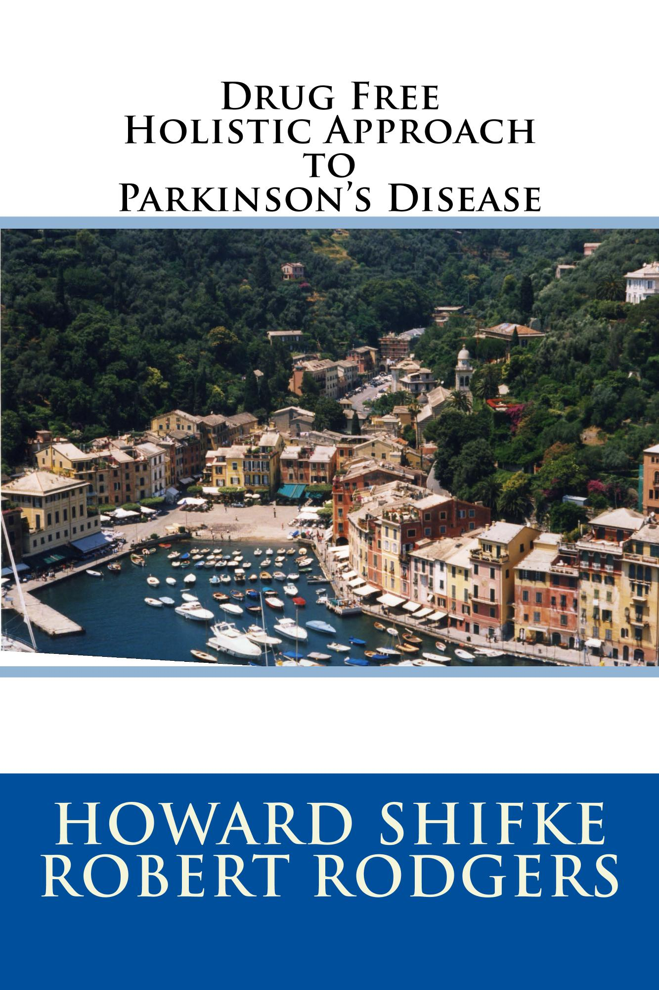 Holistic Approach to Parkinsons Disease